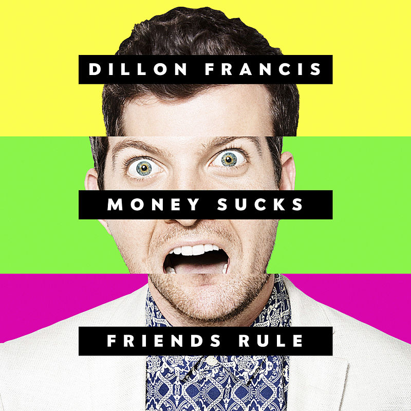 Dillon francis - money sucks friends rule album cover