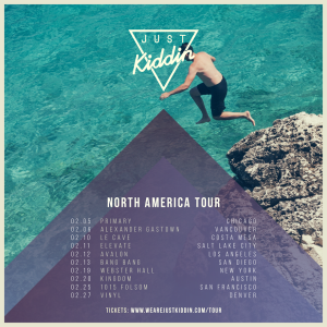 just kiddin north american tour